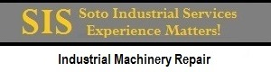 Soto Industrial Services - Machinery Repair